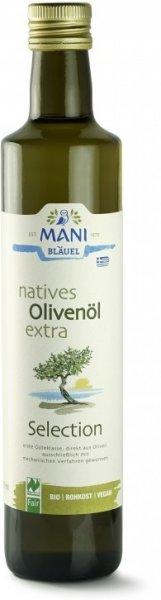 natives Bio-Olivenöl extra, 'Selection'-Bio-Olivenoel nativ extra aus Fairem Handel von MANI-Fairer Handel mit Oliven aus Europa-Fair Trade Bio-Olivenoel aus Griechenland